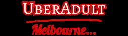 UberAdult – Melbourne