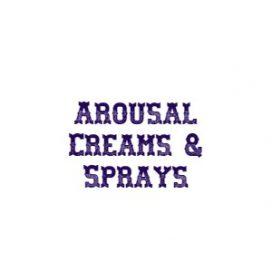 Arousal Creams & Sprays
