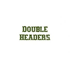 Double Headers